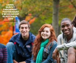 Lionel Murphy Endowment Postgraduate Scholarship in Australia, 2019