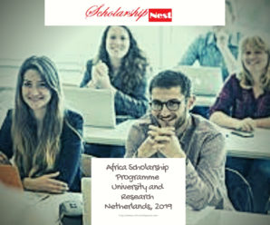 Africa Scholarship Programme University and Research Netherlands, 2019
