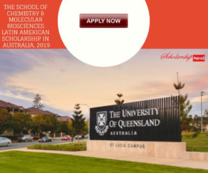 The School of Chemistry & Molecular Biosciences Latin American Scholarship in Australia, 2019