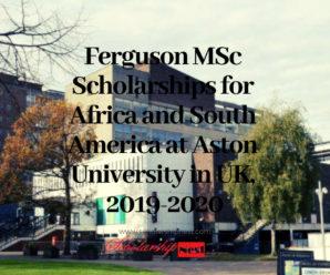 Ferguson MSc Scholarships for Africa and South America at Aston University in UK, 2019-2020