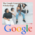 The Google Generation Scholarships