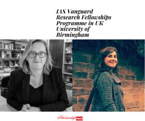 IAS Vanguard Research Fellowships Programme in UK University of Birmingham