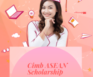 Cimb ASEAN Scholarship 2019-2020 Applications
