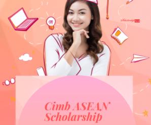 Cimb ASEAN Scholarship 2019-2020 Applications