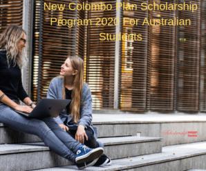 New Colombo Plan Scholarship Program 2020 For Australian Students