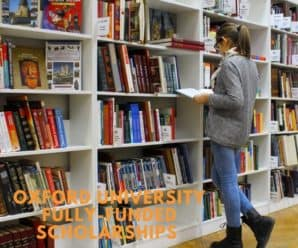 Oxford University Fully-Funded Scholarships for Developing Countries in UK, 2019