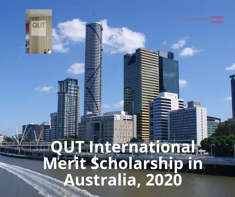QUT International Merit Scholarship in Australia, 2020