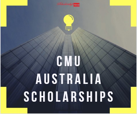 CMU Australia Scholarships for International Students, 2019-2020