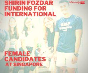 Shirin Fozdar funding for International Female Candidates at Singapore