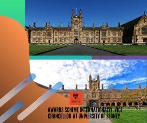 Awards Scheme Internationally  Vice Chancellor  at University of Sydney