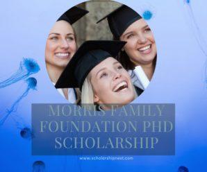 Morris Family Foundation PhD Scholarship Program, Australia 2020