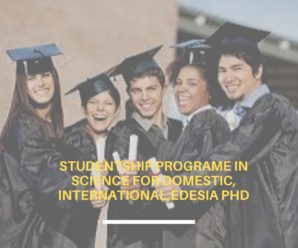 Studentship Programe in Science for Domestic, international,Edesia PhD