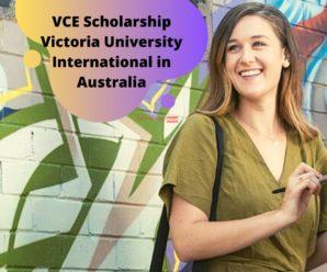 VCE Scholarship Victoria University International in Australia