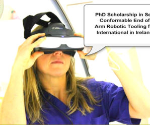 PhD Scholarship in Self Conformable End of Arm Robotic Tooling for International in Ireland