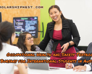 Occupational Health and Safety Textbook Bursary for International Students in Australia