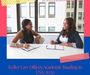 Keller Law Offices Academic funding in USA, 2020 for Higher Education