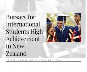 Bursary for International Students High Achievement in New Zealand