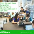 Trinity University Music Composition Scholarships for International Students in USA, 2020