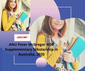 ANU Peter McGregor HDR Supplementary Scholarship in Australia, 2020