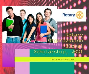 Rotary Organization Global Scholarship, 2021
