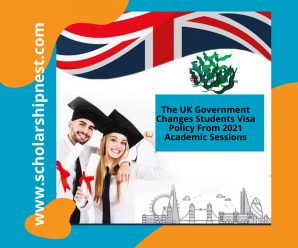 The UK Government Changes Students Visa Policy From 2021 Academic Sessions