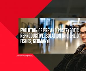 Evolution of Pre and Postzygotic Reproductive Isolation in Cichlid Fishes, Germany