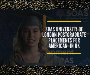 SOAS University of London postgraduate placements for American  in UK
