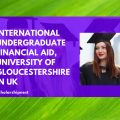International undergraduate financial aid, University of Gloucestershire in UK
