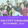 Asia ESMTScholarship in Germany, 2021