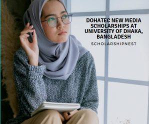 Dohatec New Media Scholarships at University of Dhaka, Bangladesh