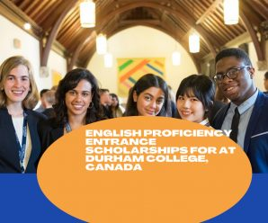 English Proficiency Entrance Scholarships for at Durham College, Canada