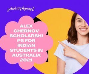 Alex Chernov Scholarships for Indian Students in Australia 2021