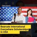Bearcats International Everywhere Scholarships in USA