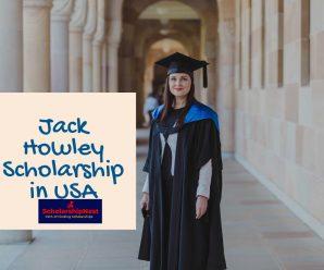 Jack Howley Scholarship in USA