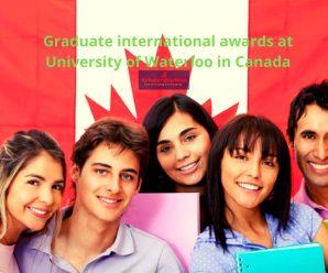 Graduate international awards at University of Waterloo in Canada