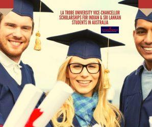 La Trobe University Vice-Chancellor Scholarships for Indian & Sri Lankan Students in Australia