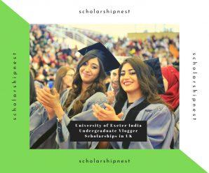 University of Exeter India Undergraduate Vlogger Scholarships in UK