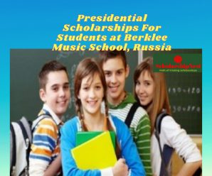 Presidential Scholarships For Students at Berklee Music School, Russia
