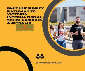 RMIT University Pathway to Victoria International Scholarship in Australia