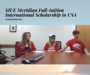SIUE Meridian Full-tuition International Scholarship in USA