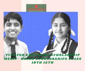 vivo for Education Scholarship Merit- Based Scholarships Class 10th  12th