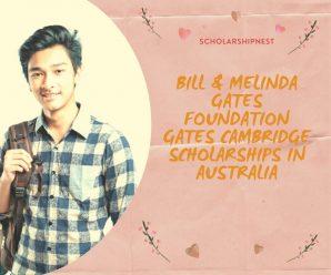 Bill & Melinda Gates Foundation Gates Cambridge Scholarships in Australia
