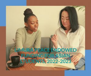 Limura Peace Endowed funding for Asian Students, 2022-2023